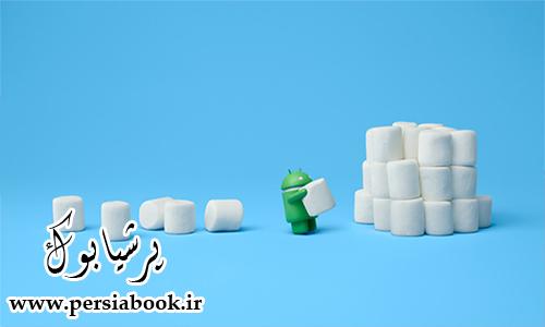 لیست تمامی موبایلهایی که به اندروید ۶.۰ بروزرسانی خواهند شد