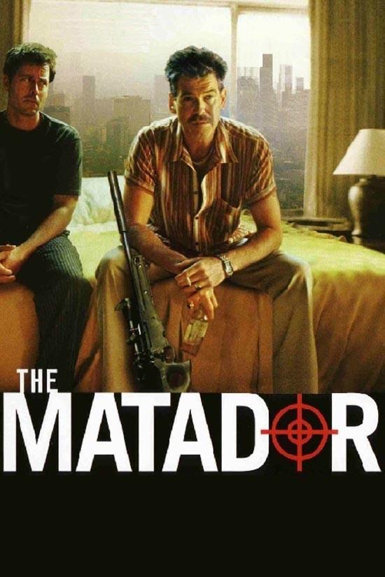 دانلود رایگان فیلم ماتادور The Matador 2005 با دوبله فارسی