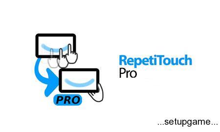 RepetiTouch Pro (root) 1.6.0.0 دانلود نرم افزار ضبط و اجرای رویدادهای لمسی
