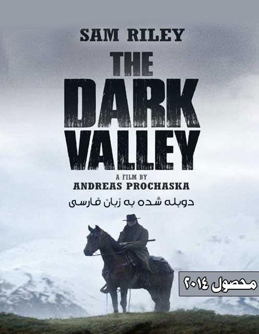 دانلود رایگان فیلم تاریکی دره The Dark Valley 2014 با دوبله فارسی