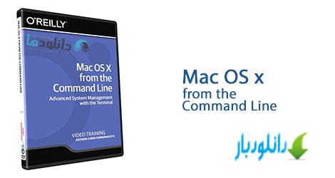 آموزش مدیریت سیستم عامل مک از طریق کامند لاین Mac OS X from the Command Line+دانلود