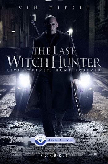 فیلم آخرین شکارچی جادوگران – The Last Witch Hunter 2015+دانلود