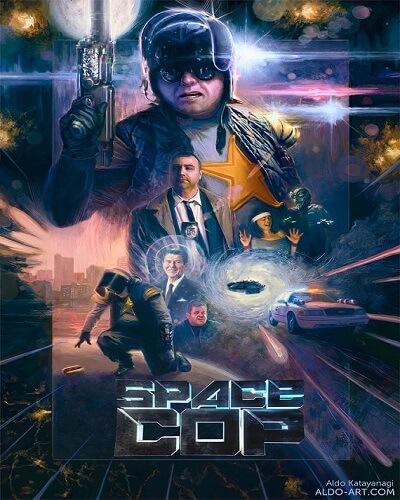 دانلود رایگان فیلم Space Cop 2016