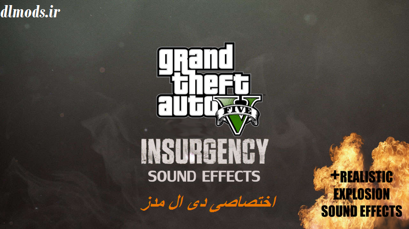 دانلود مد Insurgency Sound برای GTA V