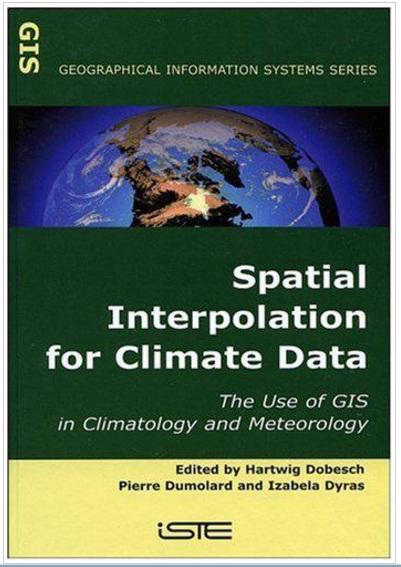 کتاب درونیابی فضایی برای داده های اقلیمی با استفاده از اقلیم شناسی و هواشناسی