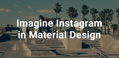 نرم افزار شبکه اجتماعی Imagine for Instagram v3.2.5