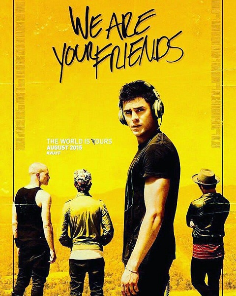 We Are Your Friends (2015) Movie