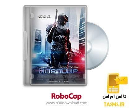 دانلود RoboCop 2014 - فیلم پلیس اهنی (دوبله فارسی)