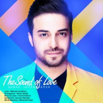 دانلود آهنگ جدید بابک جهان بخش به نام صدای عشق