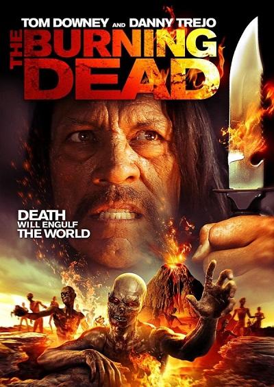 دانلود فیلم The Burning Dead 2015 با لینک مستقیم