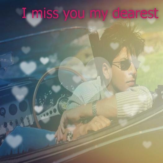 I miss you my dearest