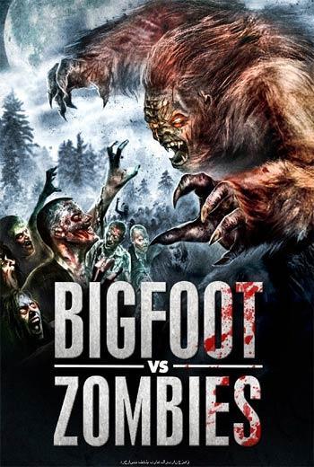 دانلود فیلم Bigfoot Vs. Zombies 2016