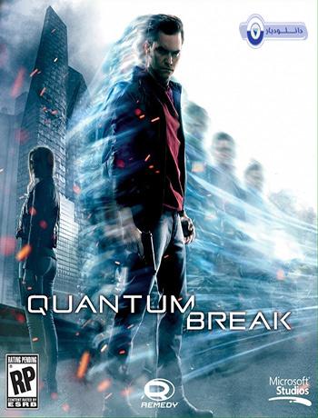 بازی Quantum Break برای PC+دانلود