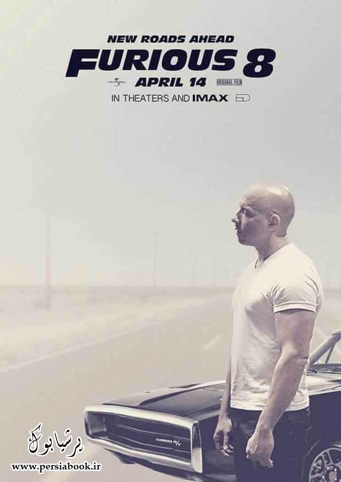 """وین دیزل جدیدترین پوستر """"Furious 8"""" را رونمایی کرد"""