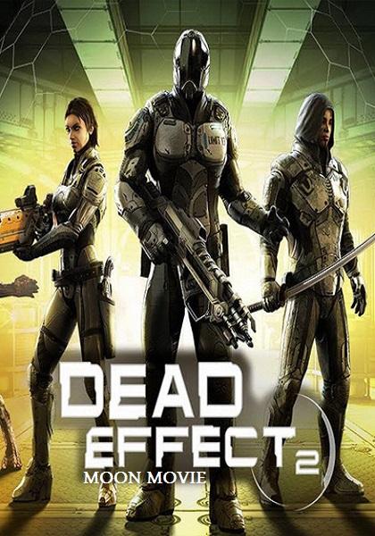 دانلود بازی Dead Effect 2 برای PC