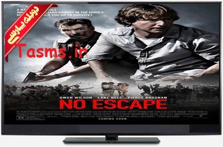 دانلود فیلم دوبله فارسی No Escape 2015