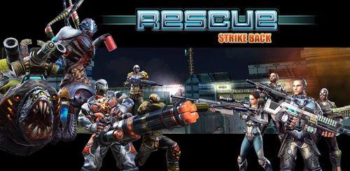 دانلود بازی Rescue Strike Back v0.7 + data برای آندروید