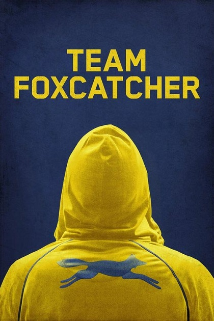 دانلود فیلم Team Foxcatcher 2016