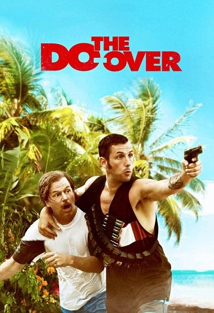 دانلود فیلم The Do-Over 2016