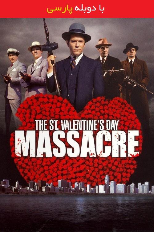 دانلود رایگان دوبله فارسی فیلم قتل عام روز سنت ولنتاین The St. Valentine's Day Massacre 1967