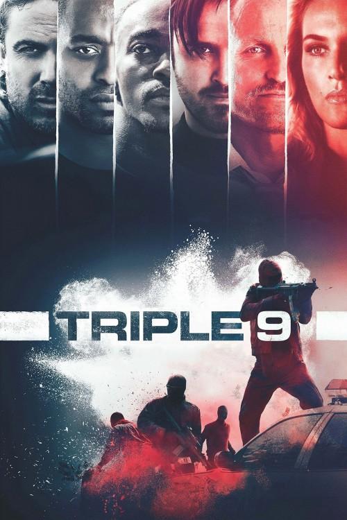 دانلود رایگان فیلم فوق العاده زیبای Triple 9 2016