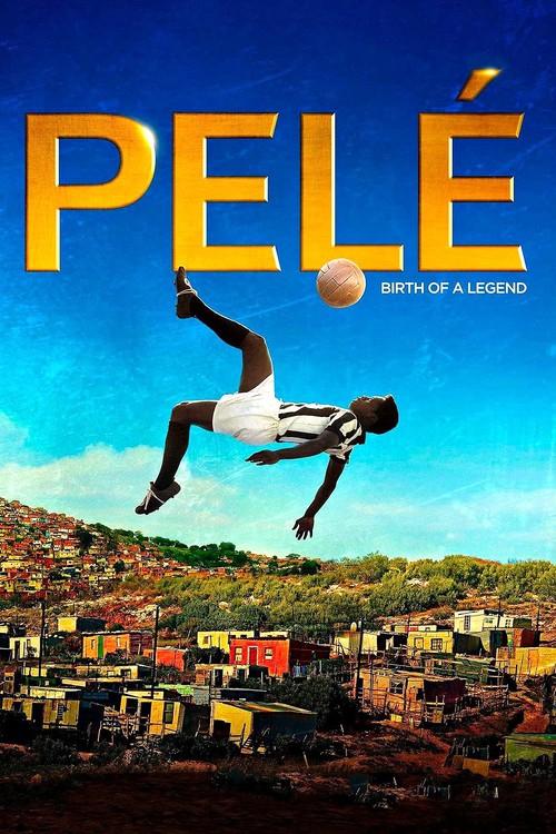 دانلود رایگان فیلم Pele: Birth of a Legend 2016