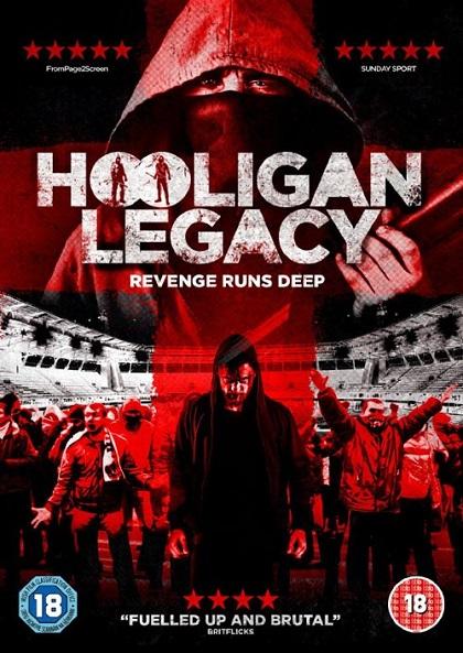 دانلود فیلم Hooligan Legacy 2016