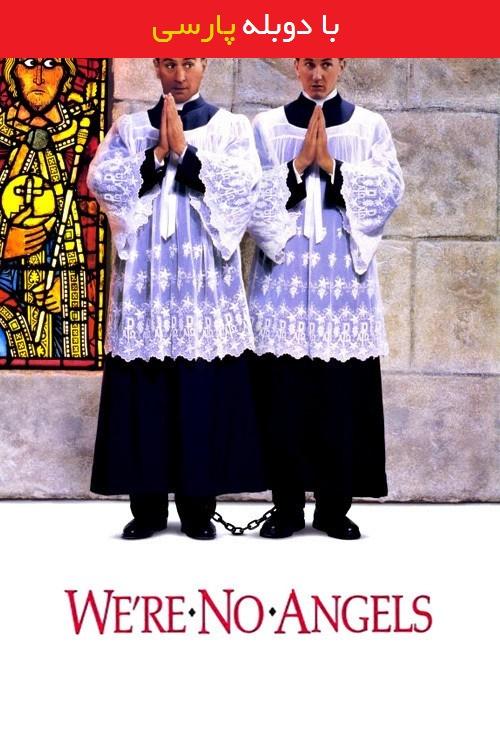 دانلود رایگان دوبله فارسی فیلم ما فرشته نیستیم Were No Angels 1989