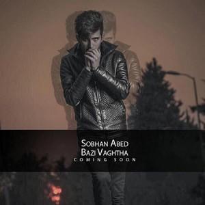 Sobhan Abed - Bazi Vaghta