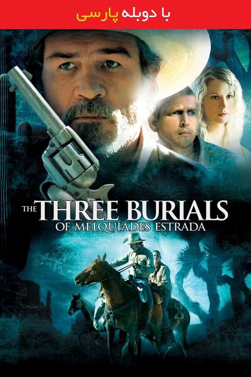 دانلود دوبله فارسی فیلم سه مراسم تدفین ملکادس استرادا The Three Burials of Melquiades Estrada 2005