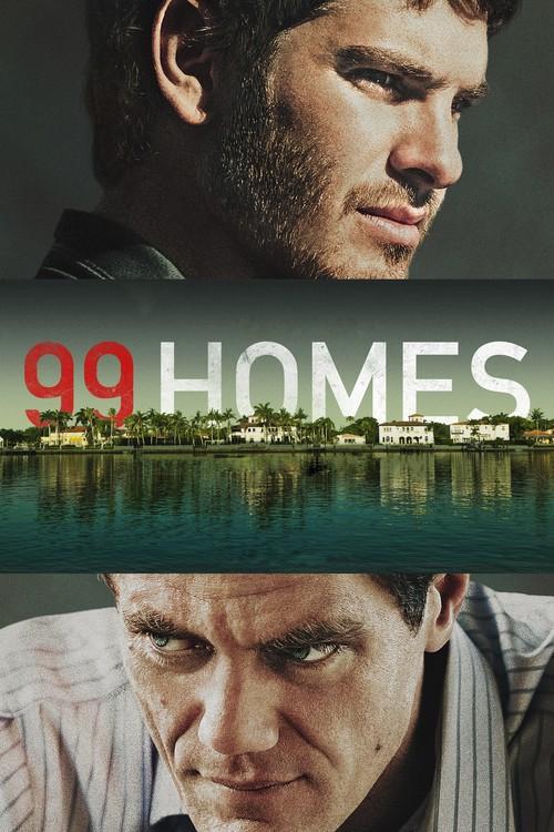 دانلود رایگان فیلم جدید 99 خانه 99 Homes 2014