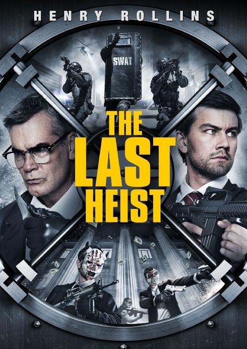 دانلود رایگان فیلم The Last Heist 2016