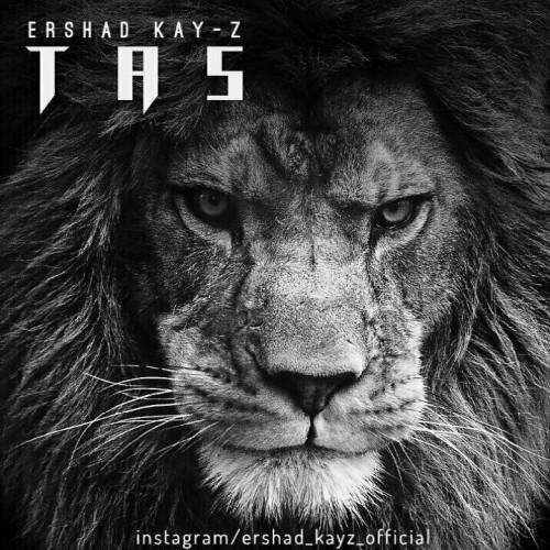 دانلود آهنگ تاس از Ershad Kay-Z