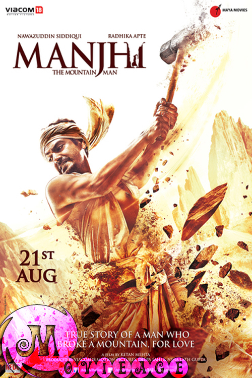Manjhi: The Mountain Man 2015