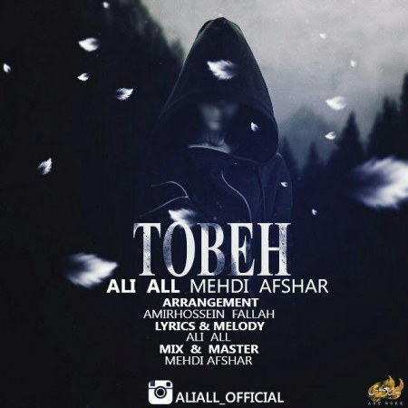 Ali All Ft Mehdi Afshar - Tobeh