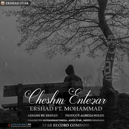 Ershad Ft Mohamamd – Cheshm Entezar