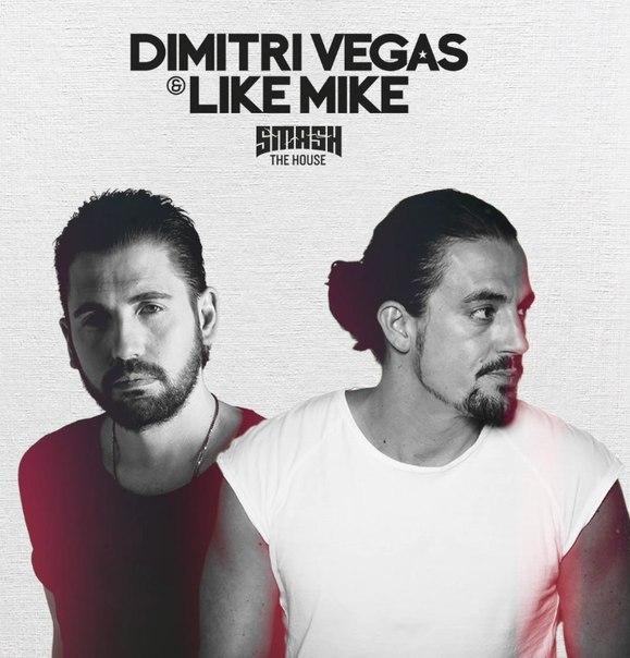 Dimitri Vegas and Like Mike   Smash The House 167