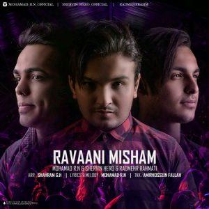 Mohammad R.n & Shervin Hero & Radmehr Rahmati - Ravaani Misham