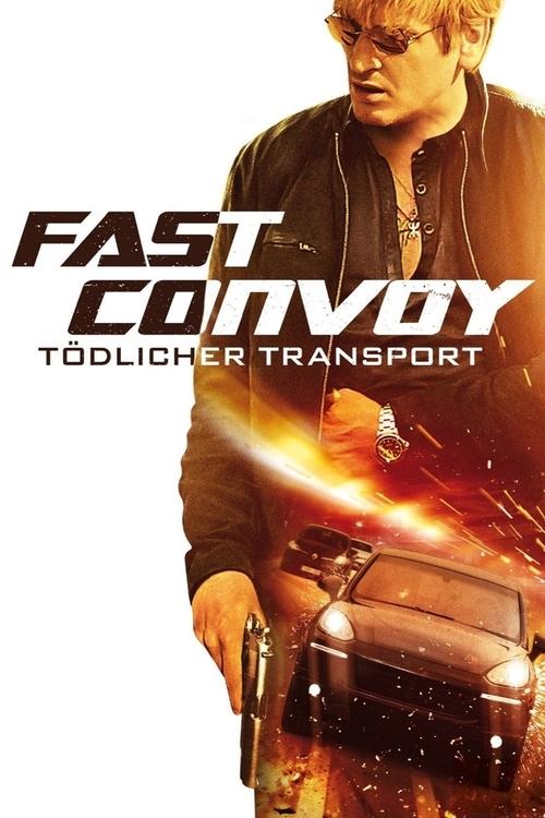 دانلود رایگان فیلم Fast Convoy 2016