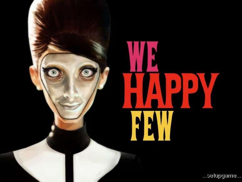 فرار از دیوانه خانه: انتظار ها برای ملاقات با بازی We Happy Few به سر آمد