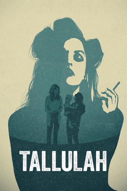 دانلود رایگان فیلم Tallulah 2016