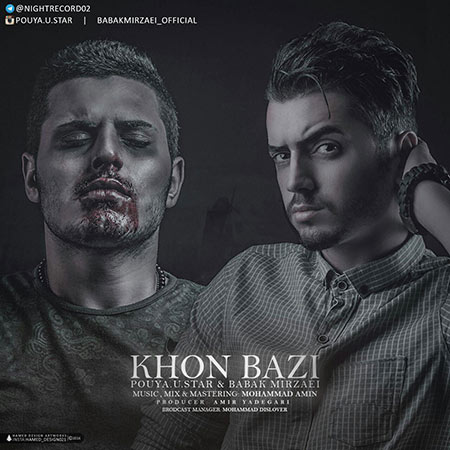 http://rozup.ir/view/1744834/Pouya-U-Star-And-Babak-Mirzaei-Called-Khoon-Bazi.jpg