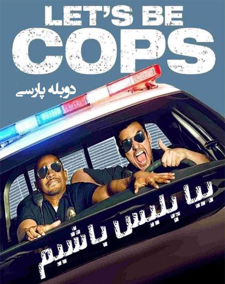دانلود فیلم بیا پلیس باشیم با دوبله فارسی Let's Be Cops 2014