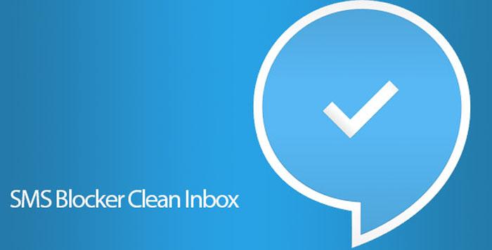 SMS Blocker Clean Inbox Premium 8.0.20 – مسدود کننده پیامک اندروید