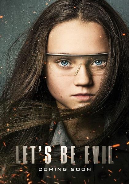 دانلود رایگان فیلم Lets Be Evil 2016