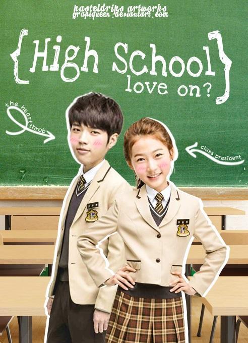 دانلود سريال كره ای High School - Love On 2014