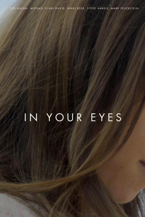 دانلود رایگان فیلم In Your Eyes 2014