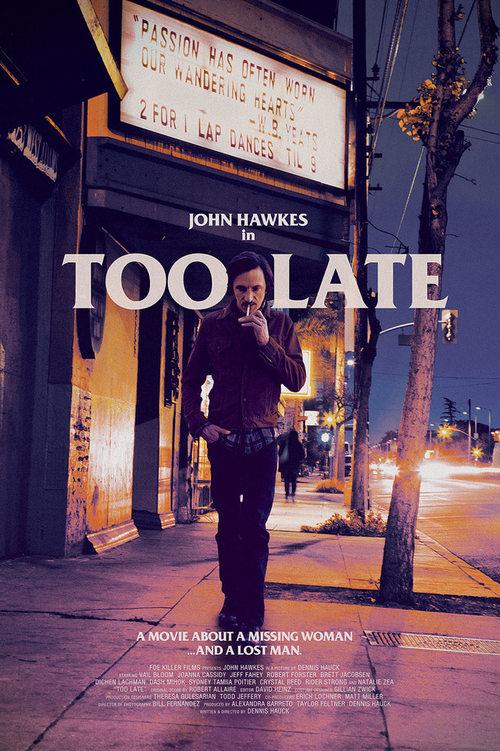 دانلود رایگان فیلم Too Late 2015