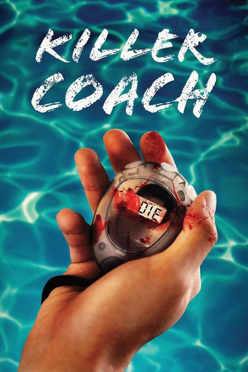 دانلود رایگان فیلم Killer Coach 2016