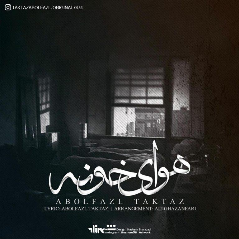 دانلود آهنگ جدید ابولفضل تکتاز بنام هوای خونه